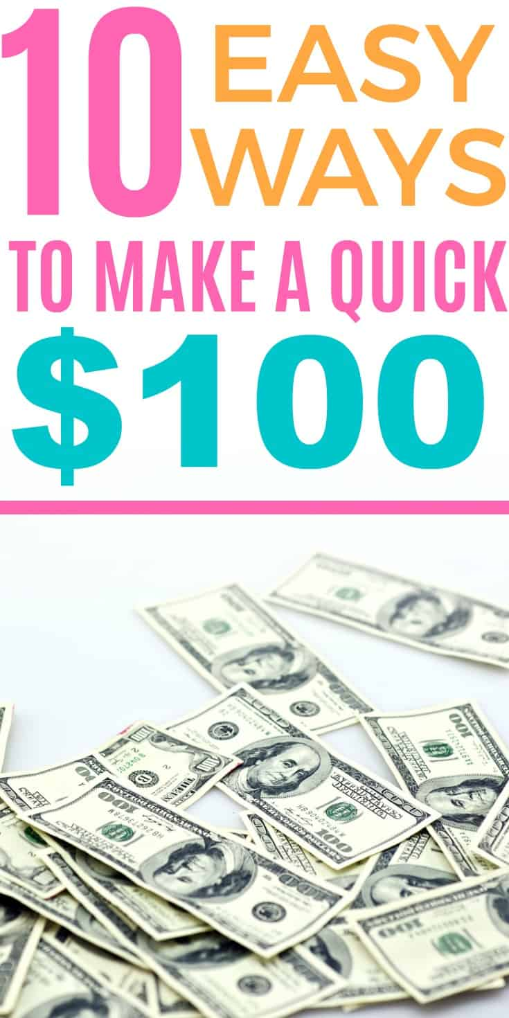 10 Easy Ways to Make $100 fast
