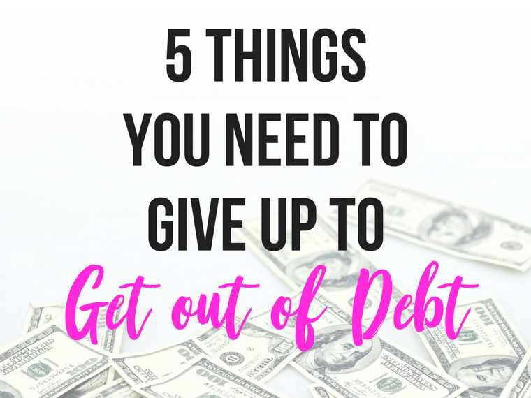How to Get Out of Debt - Drowning in debt isn't a fun way to live. Fortunately, it doesn't have to be that way, but you will need to make some changes. Here are 5 things you need to give up to get out of debt.