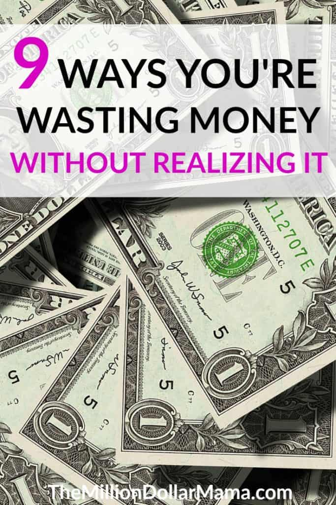 How to stop wasting money - there are plenty of obvious ways we waste money, but did you know there are some common wastes of money that most people don't even realize they're doing? Click here to find out what they are!