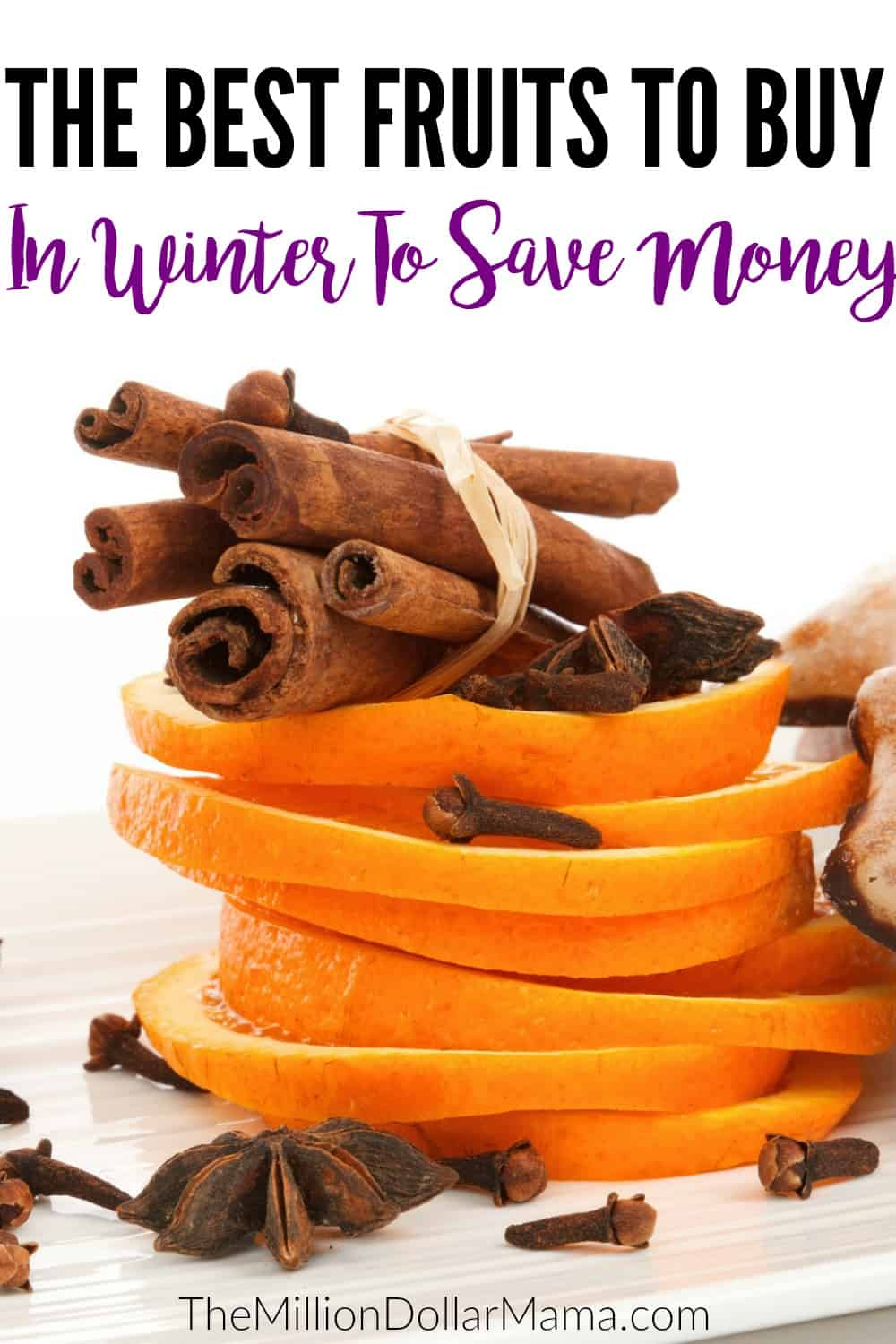 Avoid overspending on groceries by making sure you buy produce that's in season. Here are the winter fruits you should be buying to save money on groceries.