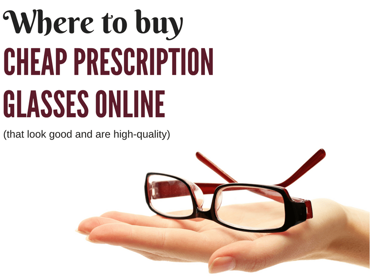 901450e2e53 Where to Buy Cheap Prescription Glasses Online (That Look Good)