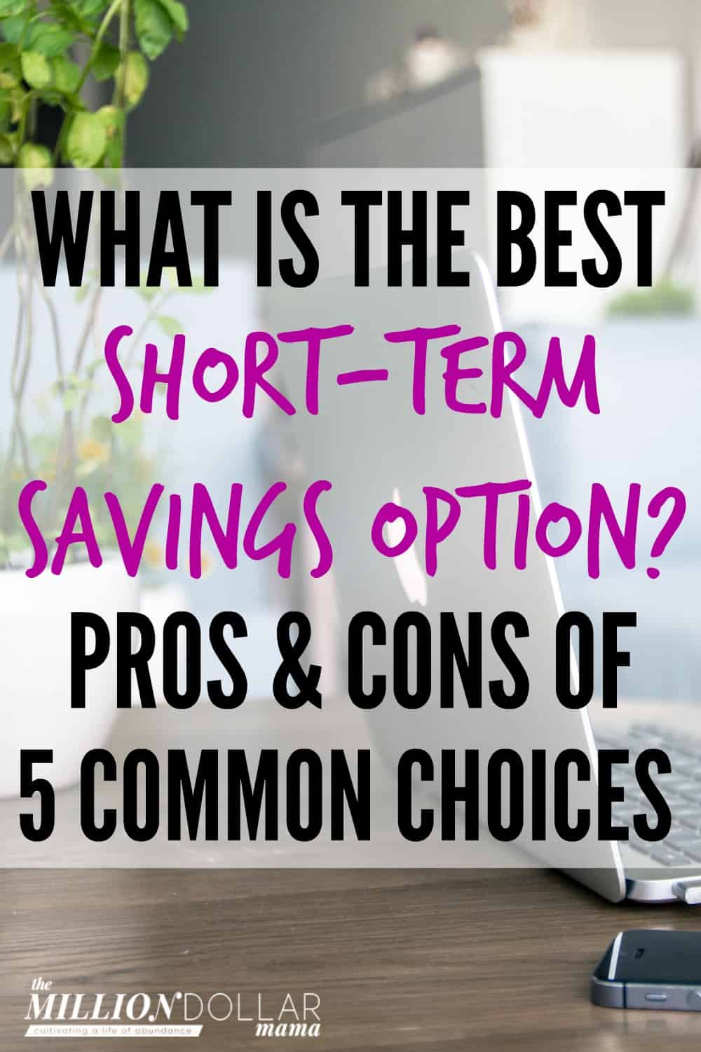 When it comes to short-term savings options, it can be difficult to know which one is best. This review of the pros and cons of the various different options for short-term savings will help to give you a better idea of where to put your short-term savings, and where to keep your emergency fund.