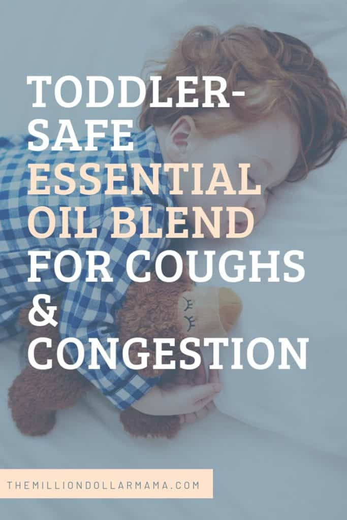 Baby and Toddler Safe Essential Oil Blend for Coughs and Congestion #essentialoils