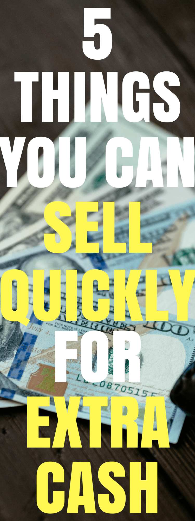 5 things you can sell quickly for extra cash