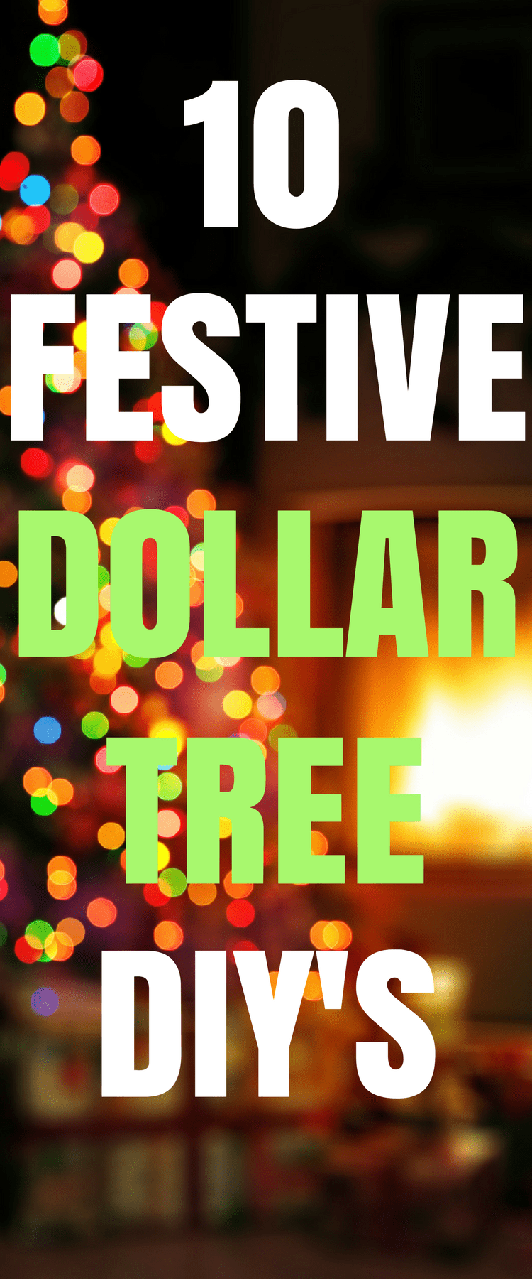 10 Creative Dollar Tree DIY'S For Christmas This Year!