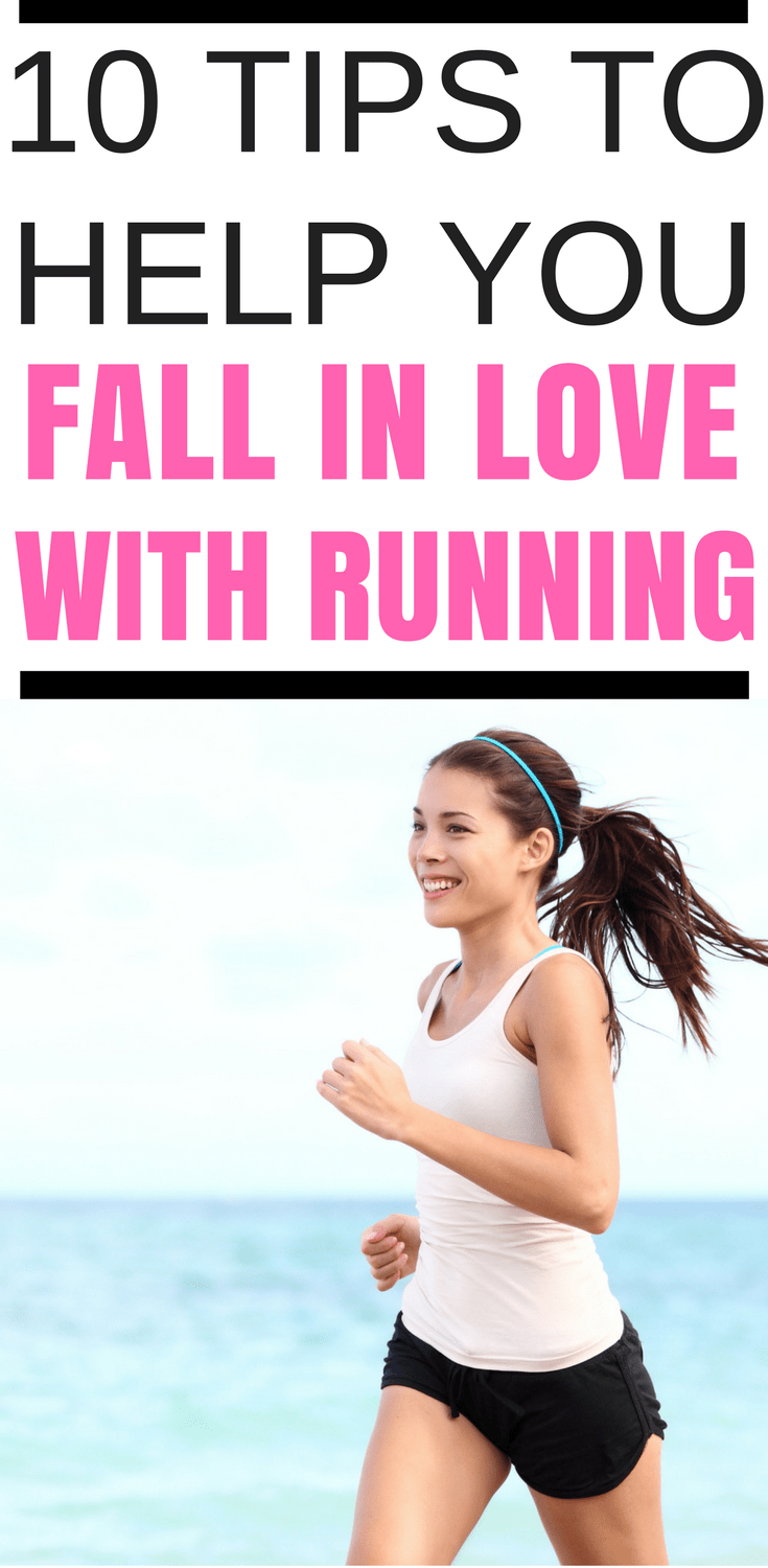 Running tips for beginners - 10 tips to help you fall in love with running and make it habit you love, instead of a chore.