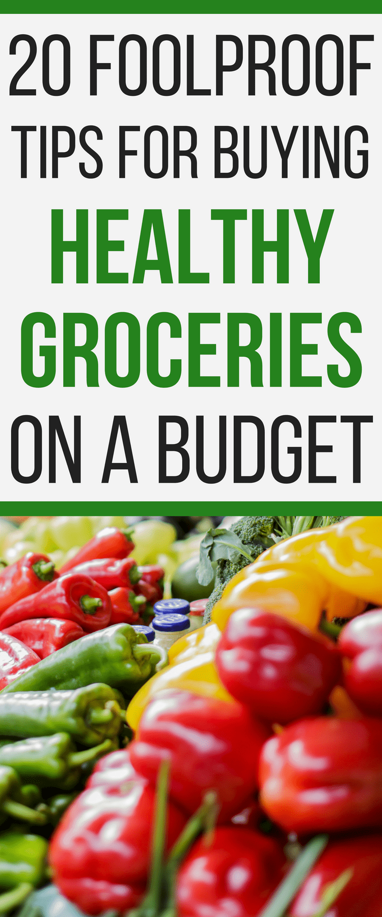 How to buy healthy food cheap! These 20 foolproof tips for buying healthy groceries on a budget are awesome!