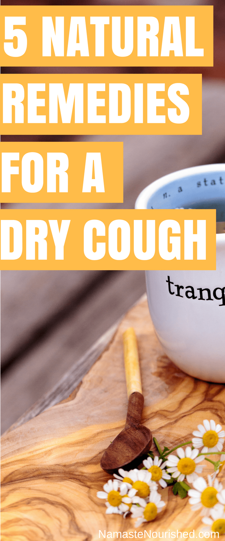 5 Best Remedies For A Dry Cough
