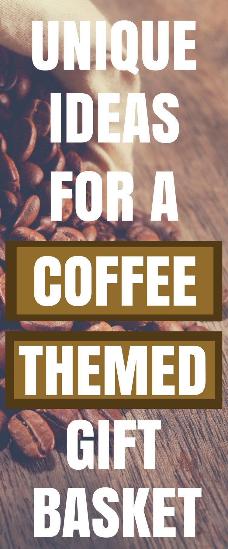 unique ideas for a coffee themed gift basket