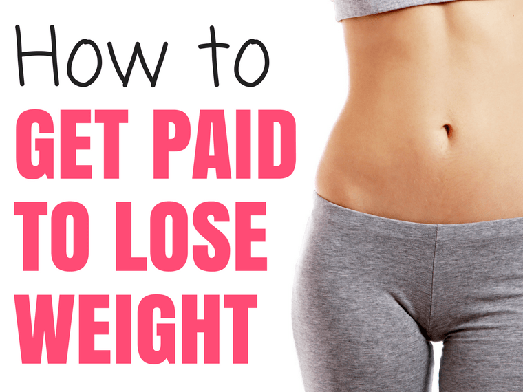 How to Get Paid for Losing Weight!