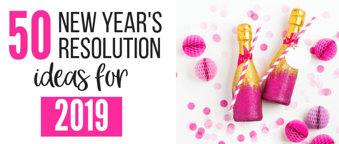 new years resolution ideas for 2019 featured-min