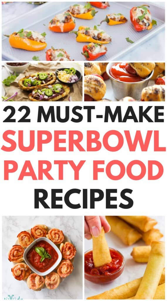 22 Super Bowl Party Food Recipes You Have To Make!