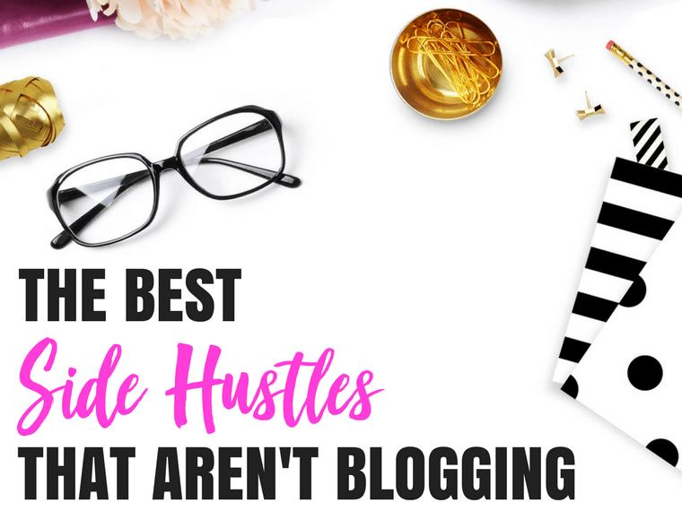 Side hustles not blogging