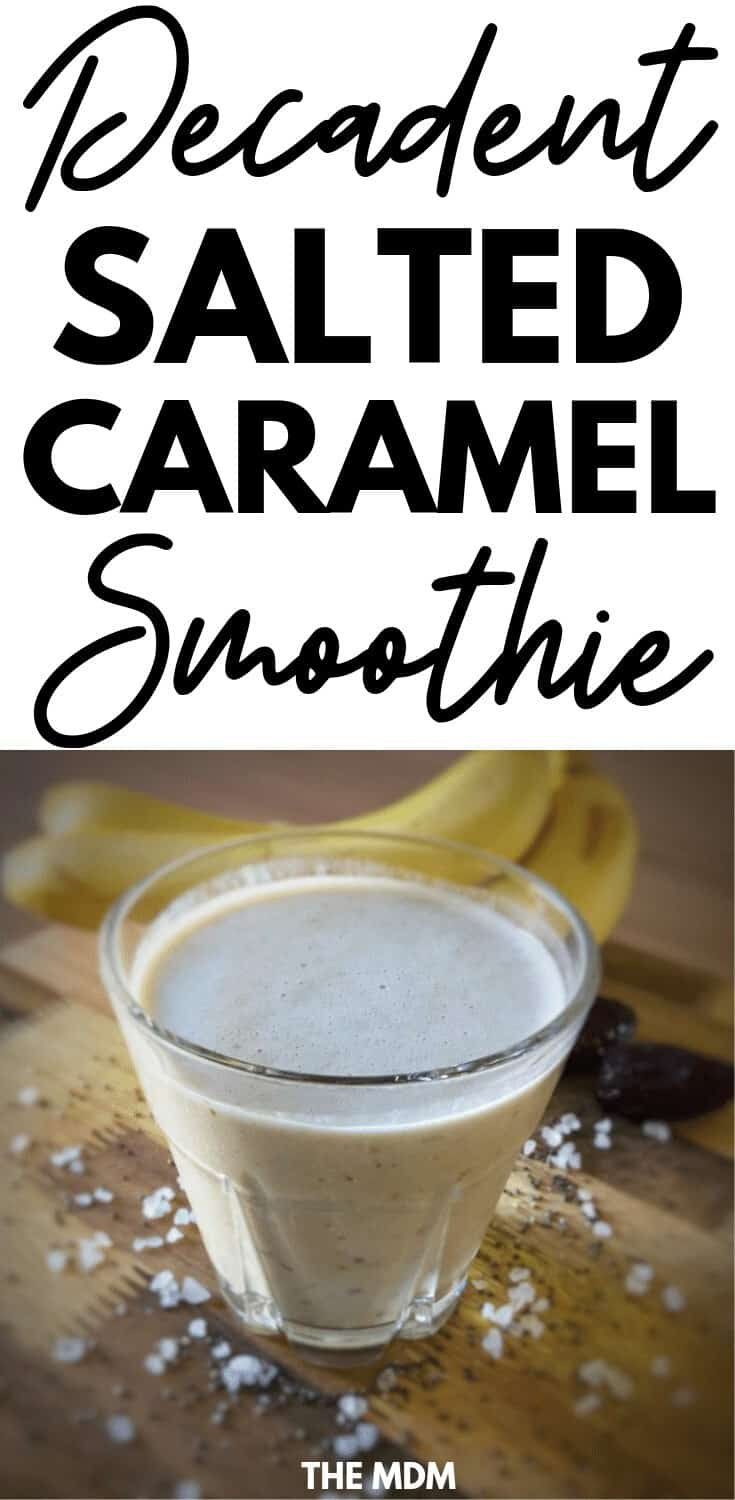 Salted Caramel Dessert Smoothie Recipe #dessertsmoothie #saltedcaramel #smoothierecipe