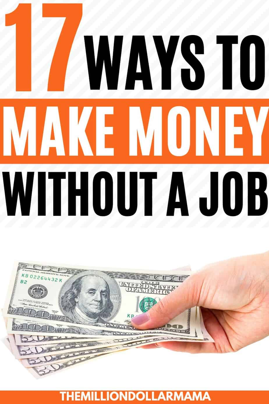 How to make money without a job - click through to learn 17 legitimate ways to make money without a job