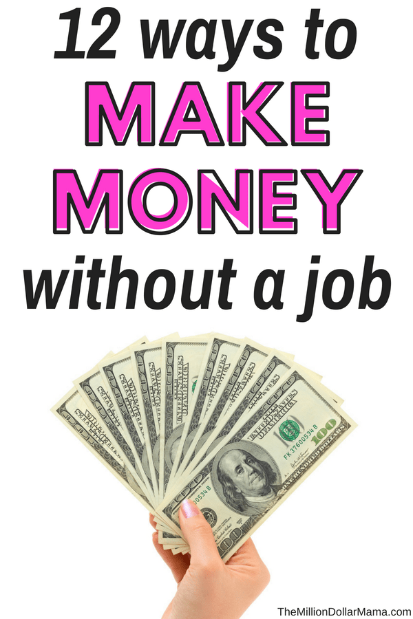 12 ways to make money without a job #makemoneywithoutajob #makemoneyonline #makemoneywithoutworking #makemoneyfromhome