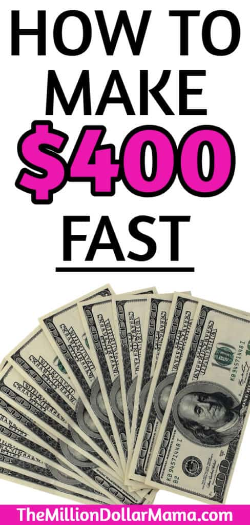 How to make $400 fast (top rated for earning potential)