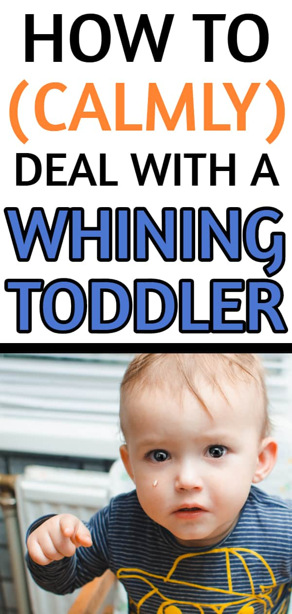 How to Calmly Deal With a Whining Toddler
