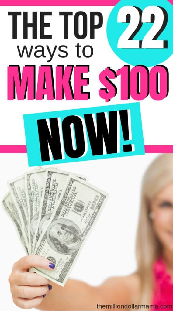 Need $100 now? If you need cash fast, maybe for an unexpected bill or to buy a gift for someone, then check out these top 22 ways you can make $100 (and more!) fast!