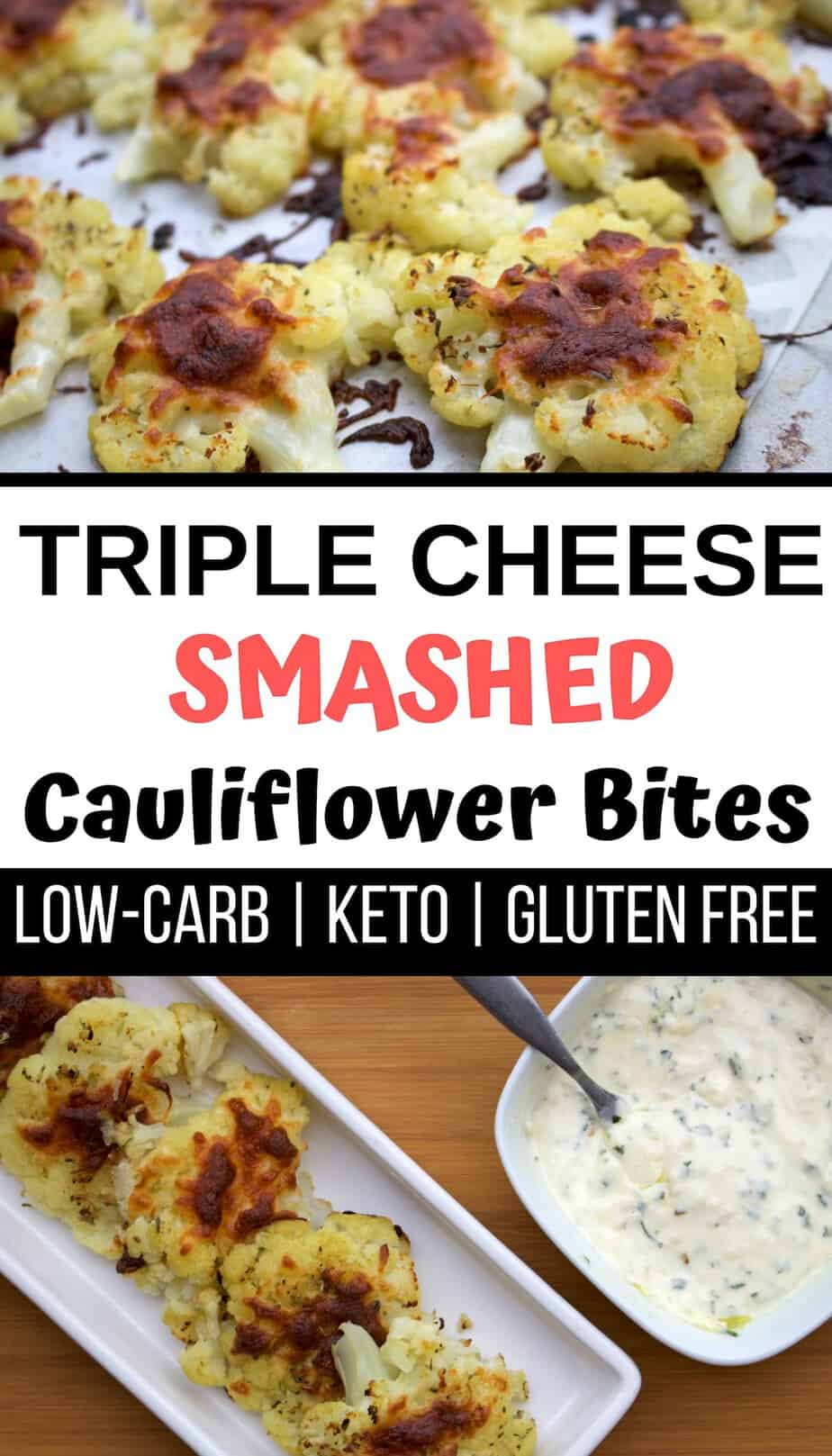 Keto Cauliflower Bites - made with triple cheese, these smashed cauliflower bites are keto, low carb and gluten free