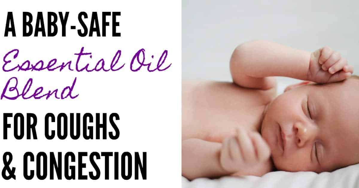 Essential Oils Safe for Babies with Colds (and Congestion)