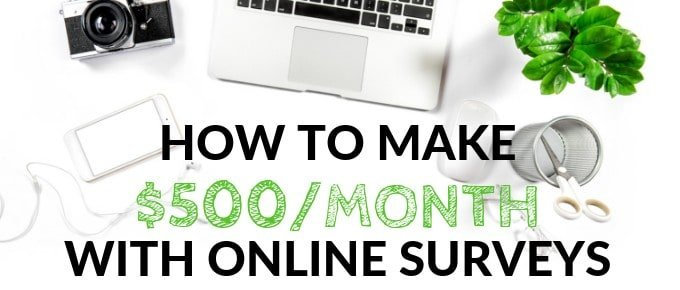Make $500 a month online surveys