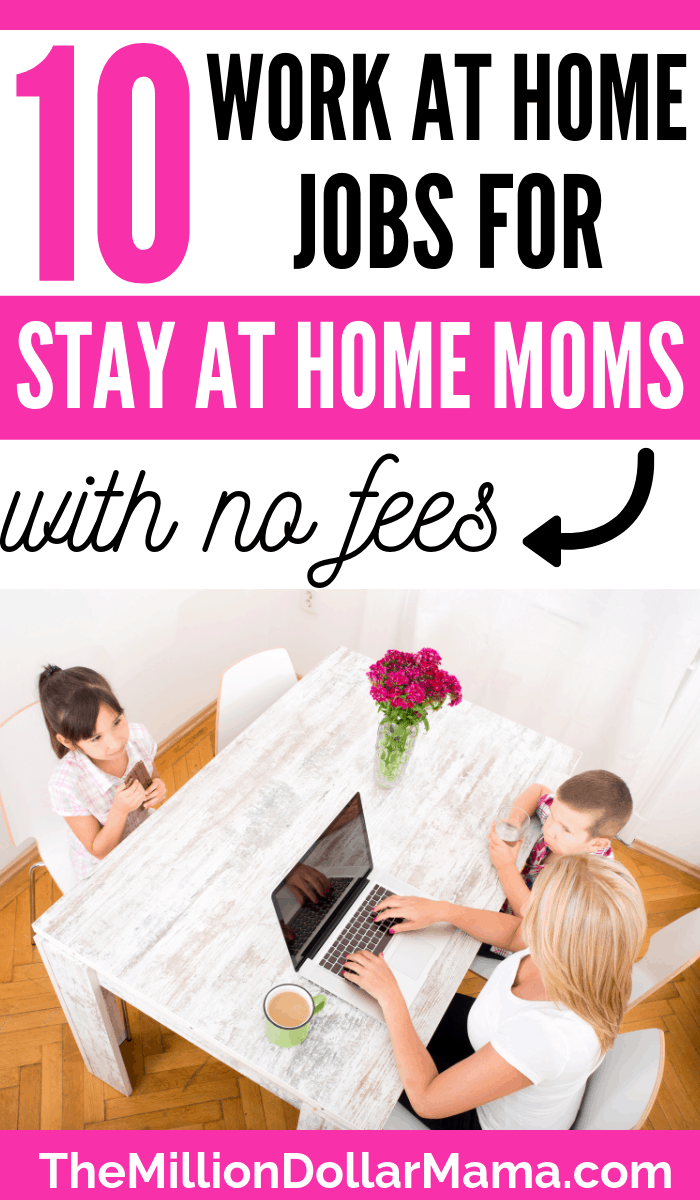 Legitimate No-Fee Work At Home Jobs for Moms