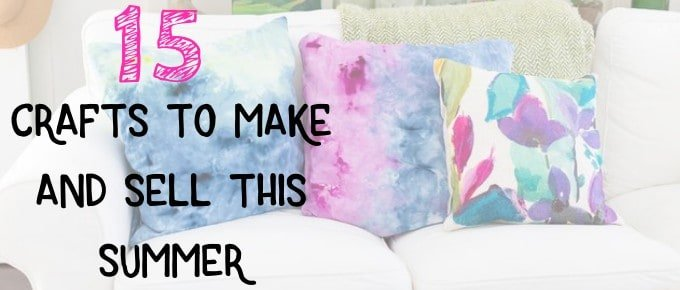 15 DIY Crafts to Make and Sell This Summer