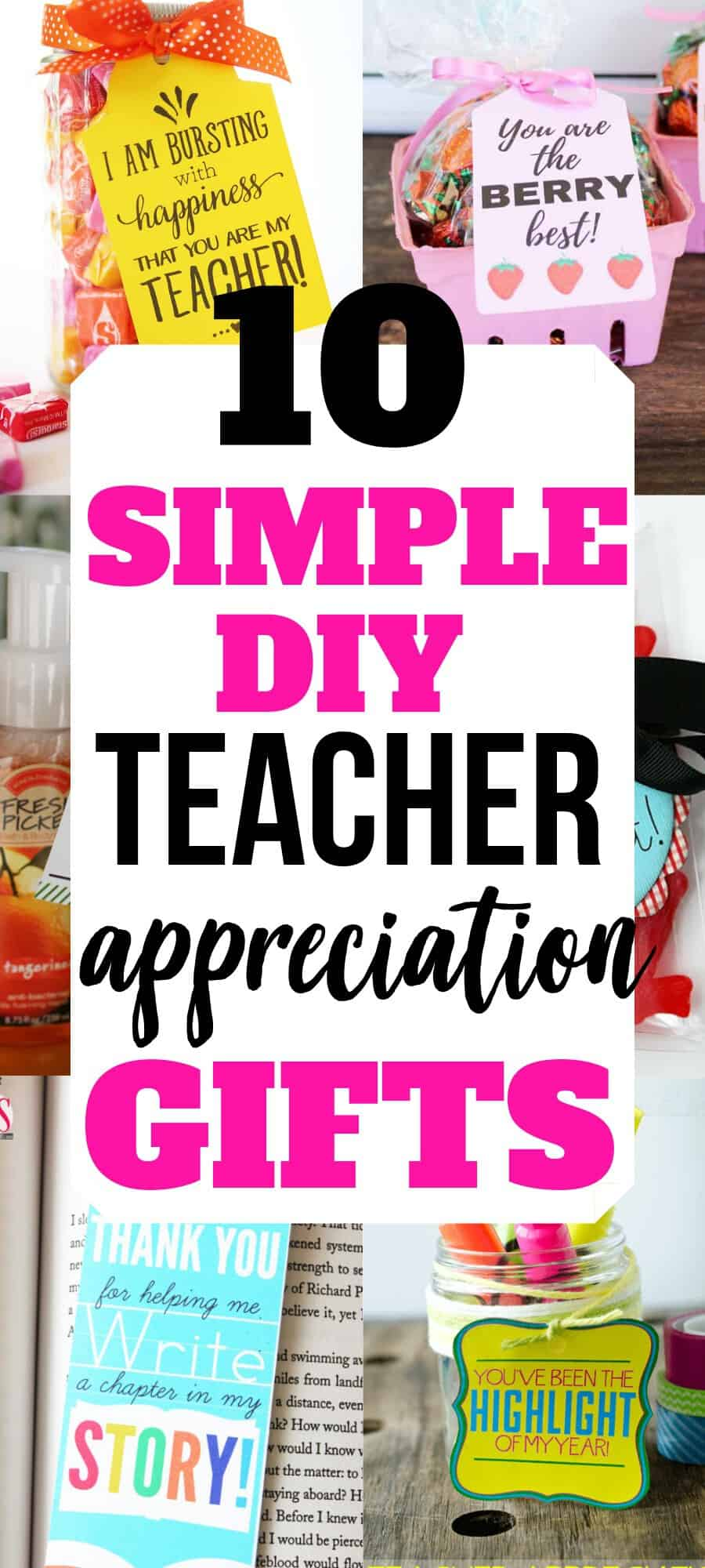Looking for Simple DIY Teacher Appreciation Gifts? Check Out This List of 10 Great Ideas That Anyone Can Make