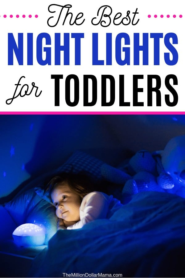 Best Night Lights for Toddlers. Toddler afraid of the dark? A night light is the best solution. But not just any toddler night light - you want one that is safe and has features light automatic shut off, light dimmers, etc. These night lights top the list of the best night lights for toddlers.