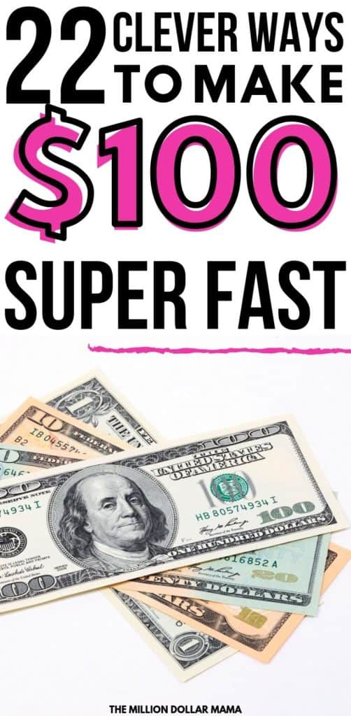 Need to make $100 fast? Here are 22 clever ways to make money fast that you might not have thought of. #makemoney #moneymakingideas