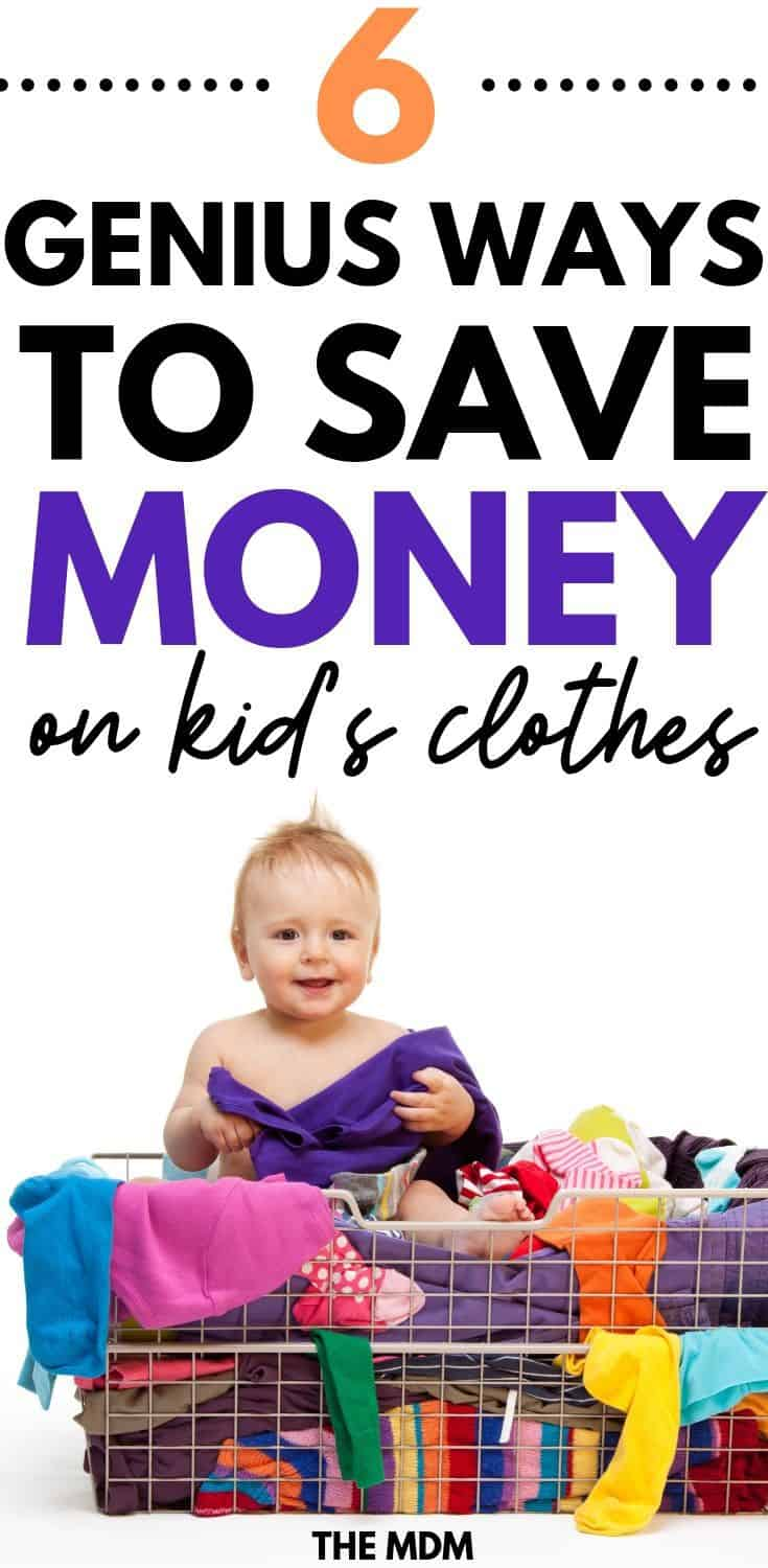 How to Save Money on Kid's Clothes - These 6 Genius Money Saving Tips Will Save You From Spending a Fortune on Your Children's Clothes #savingmoney #moneysaving #moneysavingideas #moneysavingtips