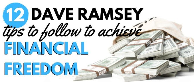 Dave Ramsey Money Tips to Follow to Achieve Financial Freedom