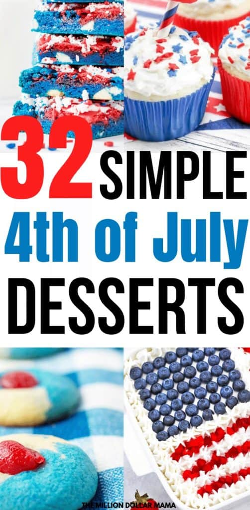 32 4th of July Easy Desserts That Taste Amazing and are Simple to Make #4thofjuly #4thofjulydessert