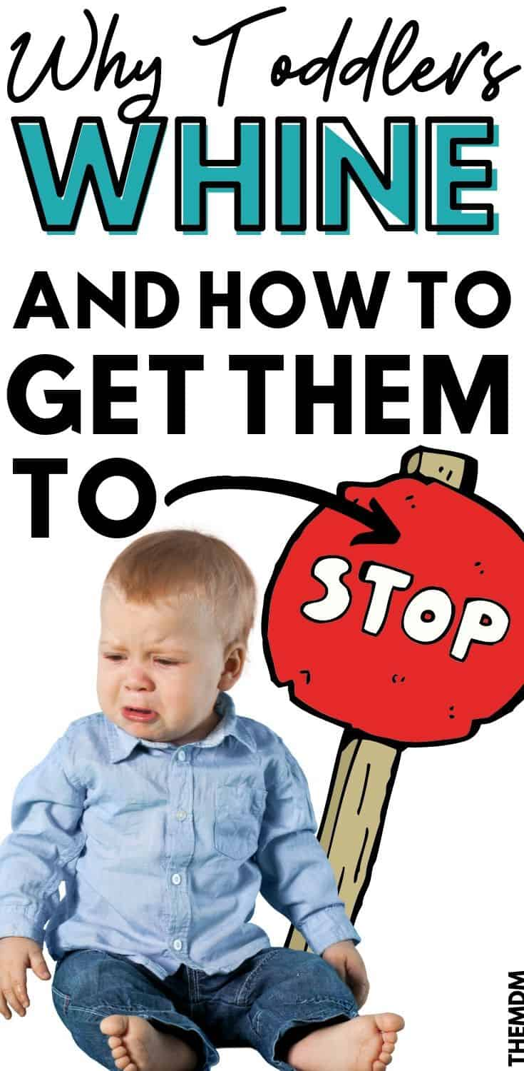 Whining Toddler Tips - All Toddlers Whine, But Have You Ever Wondered WHY? And How to Make Them Stop? Click Through To Find Out. #parenting #parentingtips #whiningtoddlers