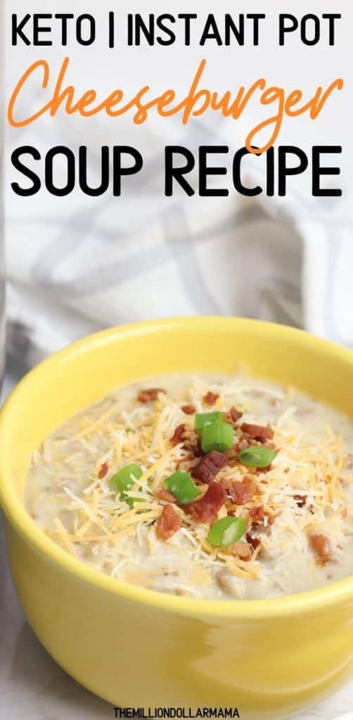 Keto Instant Pot Cheeseburger Soup Recipe - Perfect for Cold Days! #ketoapproved #cheeseburgersoup #ketorecipe