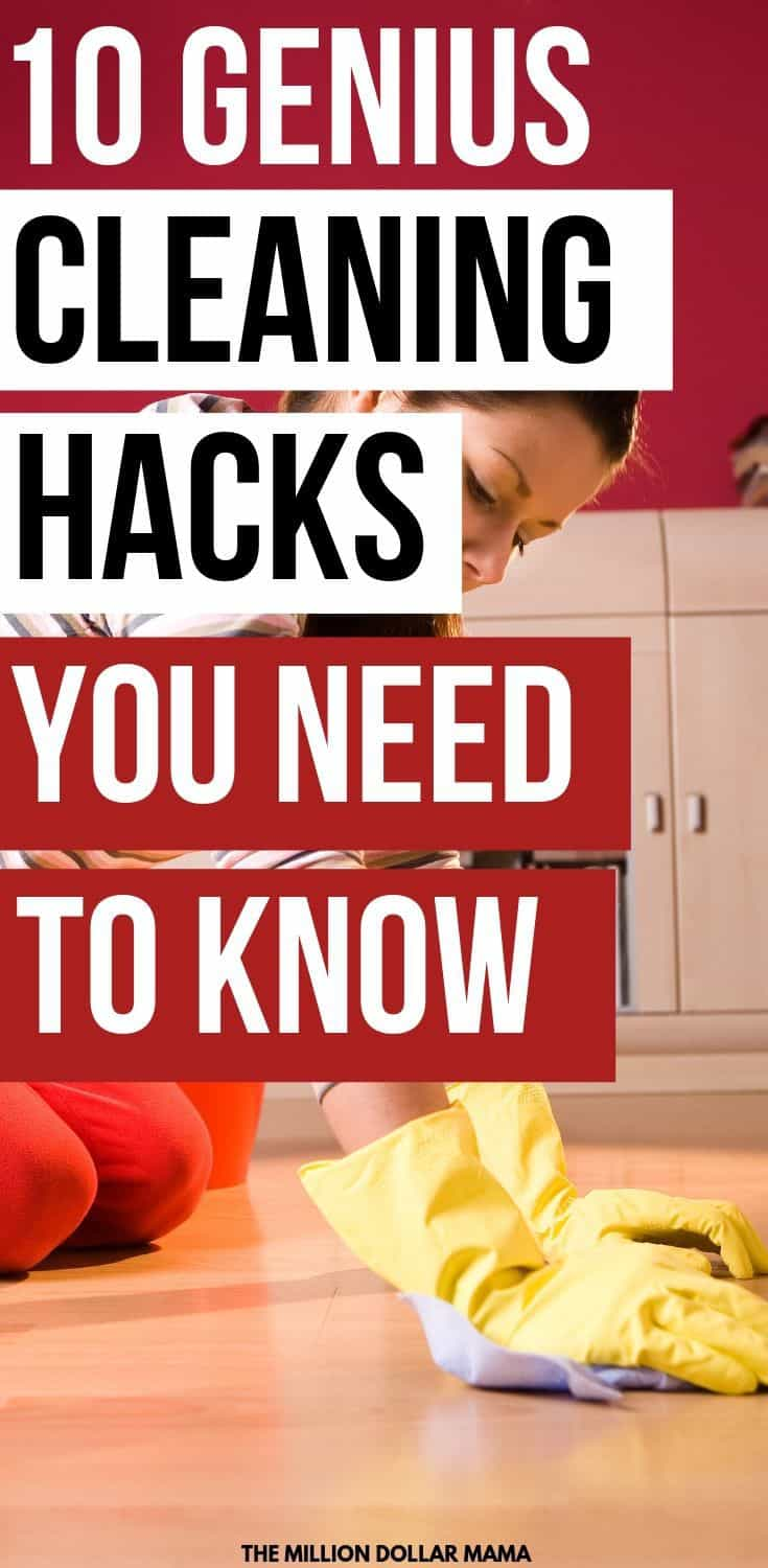 10 Genius Cleaning Hacks You Need To Know - Want a Clean House But Hate Cleaning? Then Make Sure You Read These Lazy Cleaning Hacks!