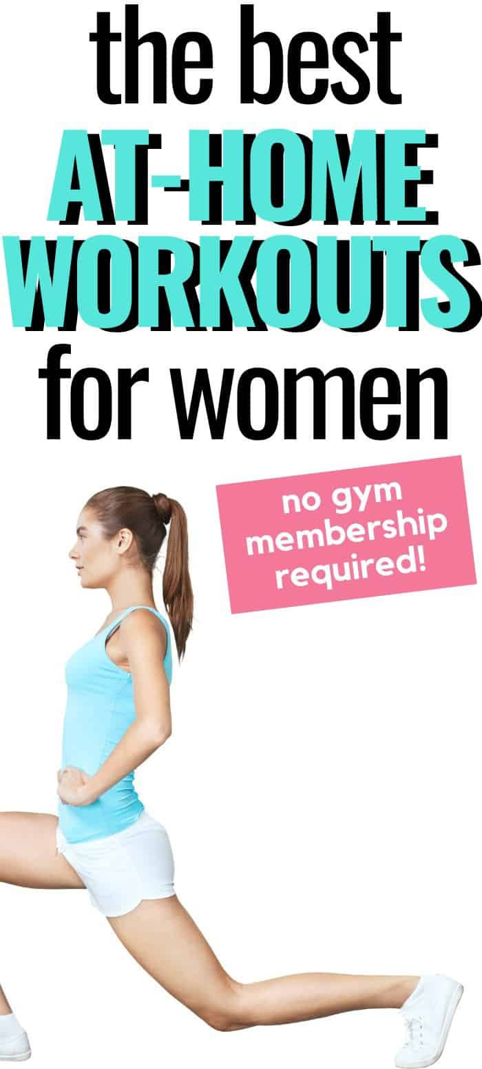 The Best At-Home Workouts for Women - Gym Closed or Just Staying at Home? Still want to get a workout in? These are the Best At-Home Workouts for Women!