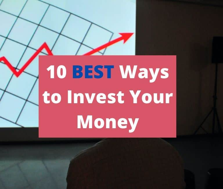 10 Best Ways to Invest Money: Increase Your Wealth!