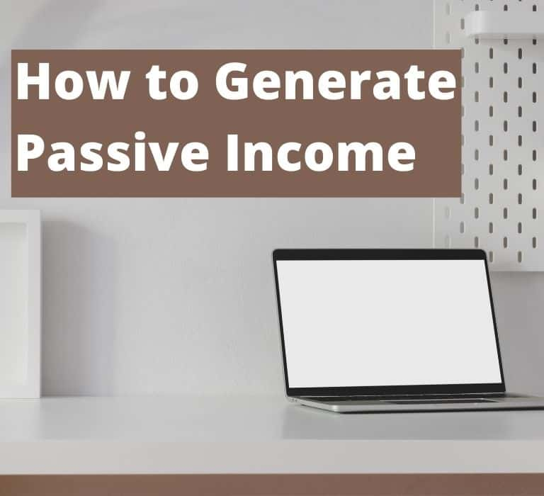 How to Generate Passive Income