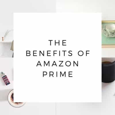Amazon Prime Benefits: Why Get Amazon Prime?