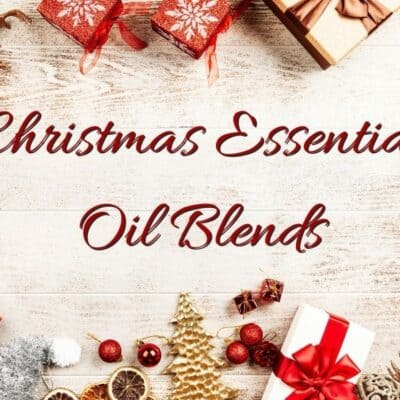 10+ Christmas Essential Oil Blends to Get You in the Spirit!