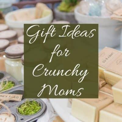 Fun Gift Ideas for Crunchy Moms