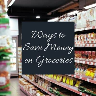 Grocery Shopping on a Budget (9 Ways to Save Money)