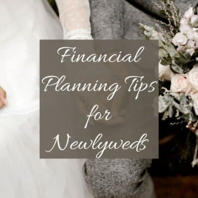 Financial Planning Tips for Newlyweds