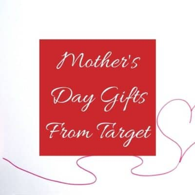 Mother's Day Gifts From Target
